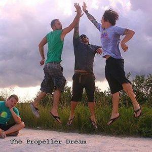 The Propeller Dream