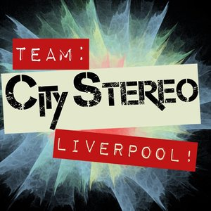 City Stereo Liverpool