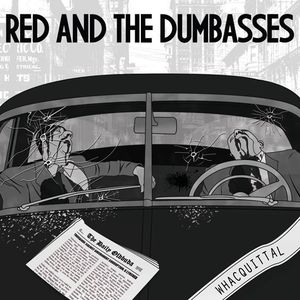 Red and the Dumbasses