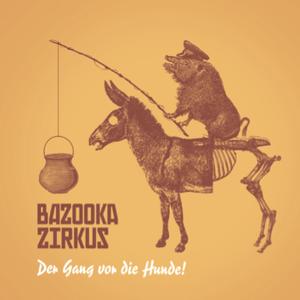 Bazooka Zirkus