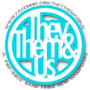 They Them and Us
