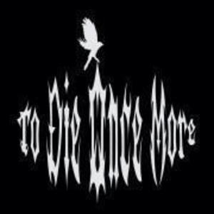 To Die Once More