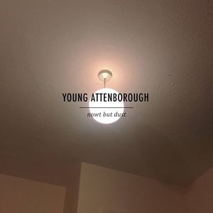 YOUNG ATTENBOROUGH