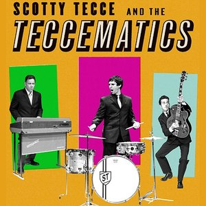 Scotty Tecce & the Teccematics