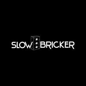 Slow Bricker