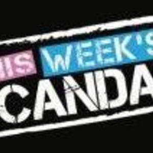 This Week's Scandal
