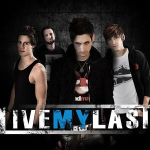 LIVE MY LAST