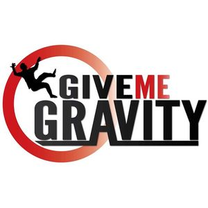 Give Me Gravity