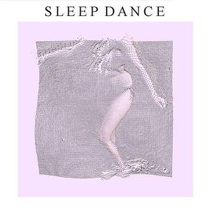 Sleep Dance