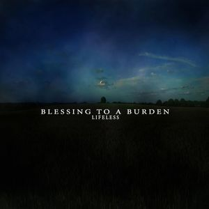 Blessing to a Burden