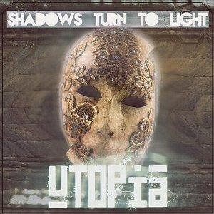 Shadows Turn to Light