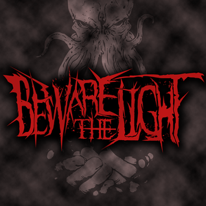 Beware The Light