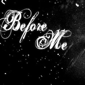 Before Me