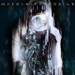 Makeshift Prodigy