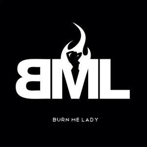 Burn Me Lady