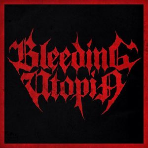 Bleeding Utopia