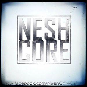 Nesh Core