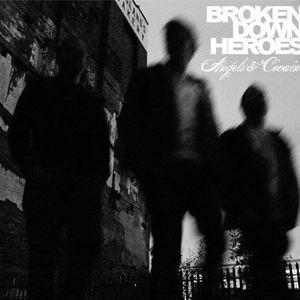 Broken Down Heroes
