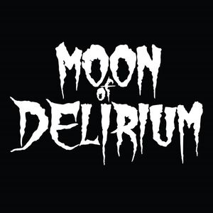 Moon Of Delirium