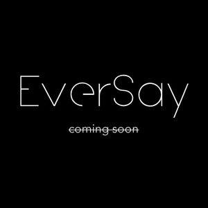 EverSay