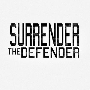 Surrender The Defender