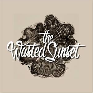 The Wasted Sunset