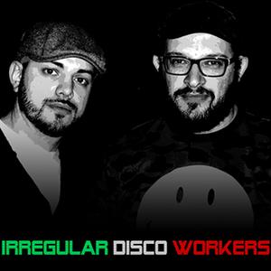 Irregular Disco Workers
