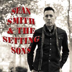 SEAN SMITH & THE SETTING SONS