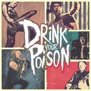 Drink Your Poison