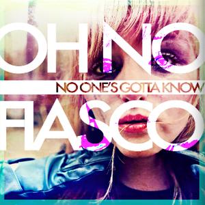 Oh No Fiasco