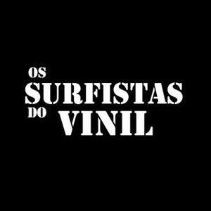 Os Surfistas do Vinil