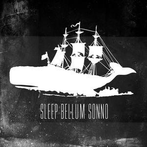 Sleep Bellum Sonno