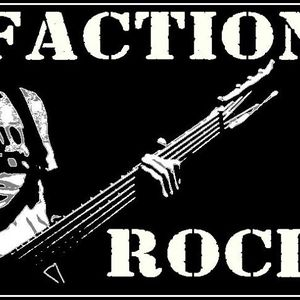 FACTION ROCK