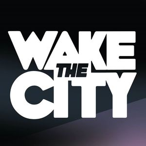 Wake The City