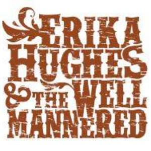 Erika Hughes and the Well Mannered