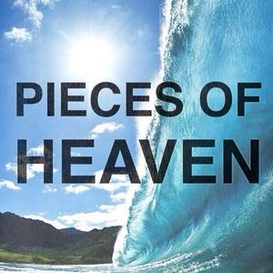 Pieces of Heaven