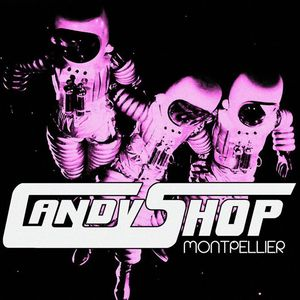 CANDY SHOP Montpellier