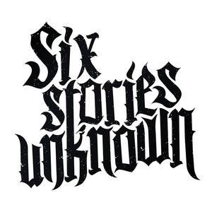 Six Stories Unknown