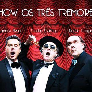 Os Três Tremores