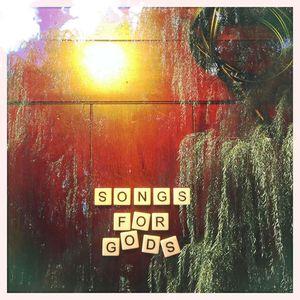 Songs For Gods