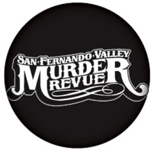 San Fernando Valley Murder Revue