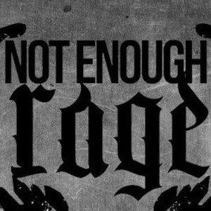 Not Enough Rage