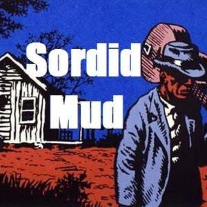 Sordid Mud Blues Rock