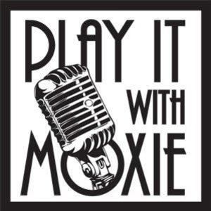 Play it With Moxie
