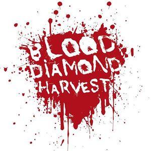 Blood Diamond Harvest