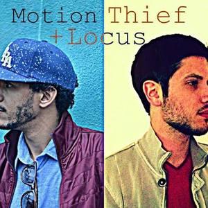 Motion Thief + Locus