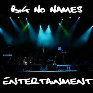 Big No Names…