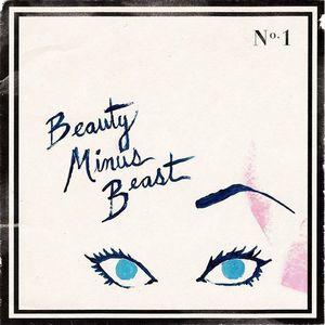 Beauty Minus Beast