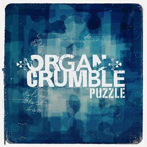 ORGAN CRUMBLE