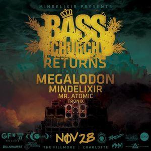 Mindelixir Presents: Bass Church